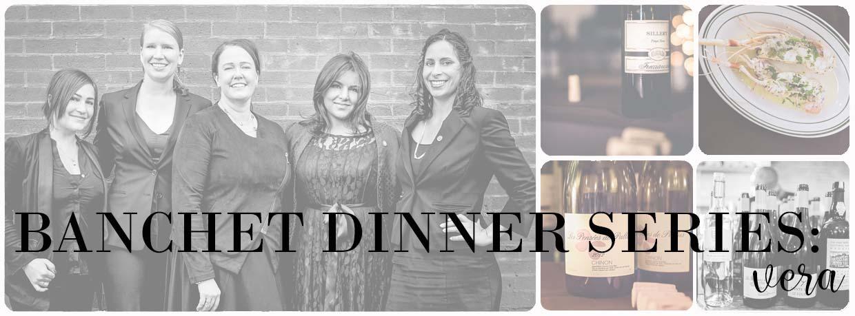 Banchet Dinners- Vera